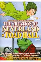 J.M. Barrie &amp; Kenneth Grahame: The Creation of Neverland and Toad Hall
