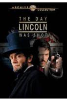 Day Lincoln Was Shot