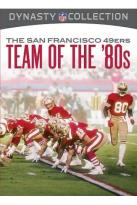 NFL Dynasty Collection: The San Francisco 49ers - Team of the '80s