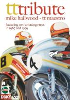 TT Tribute - Mike Hailwood: TT Maestro