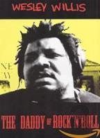 Wesley Willis - Daddy of Rock 'n' Roll