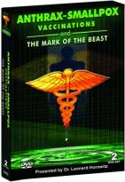 Anthrax, Smallpox, Vaccinations and Mark of the Beast - Presented by Dr. Len Horowitz
