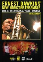 Ernest Dawkins' New Horizions - Live at the Velvet Lounge