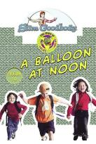 Slim Goodbody's Read Alee Deed Alee, Vol. 03: A Ballon At Noon Program 3
