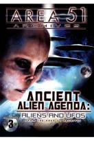 Area 51 Archives: Ancient Alien Agenda - Aliens and UFOs