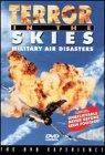 Terror In The Skies I - Military Air Disasters