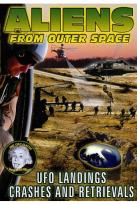 Aliens from Outer Space: UFO Landings, Crashes and Retrievals