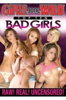 Girls Gone Wild: Top 10 Bad Girls