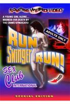 Run Swinger Run/Sex Club International