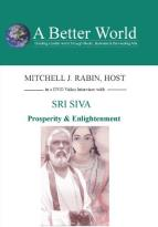 Prosperity & Enlightenment with Sri Siva