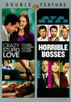Crazy, Stupid, Love/Horrible Bosses