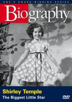 Biography - Great Entertainers - Shirley Temple: The Biggest Little Star