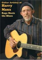 Guitar Artistry of Harry Manx - Raga Meets the Blues
