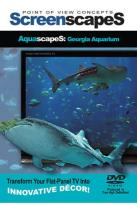 ScreenscapeS: AquascapeS - Georgia Aquarium