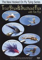 Trout Dries & Steelhead Flies with Tim Fox