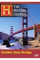 History Channel Presents: Modern Marvels Golden Gate Bridge