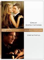 Great Expectations/Unfaithful: Double Feature