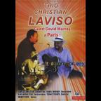 Trio Christian Laviso: Guest David Murray a Paris!