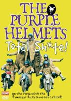 Purple Helmets: Total Sh*te!