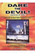 X-Factor - Dare The Devil!...Disciples Of Evel