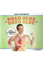 Slim Goodbody's Read Alee Deed Alee, Vol. 01-16