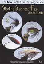 Stealthy Steelhead Flies with Bill Marts