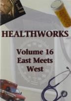 Health Works, Vol. 16: East Meets West