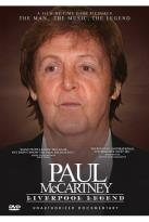 Paul McCartney: Liverpool Legend - Unauthorized Documentary