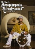 DJ Qbert: Scratchlopedia Breaktannica 100 Secret Skratches