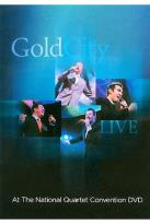Gold City - Live At The National Quartet Convention