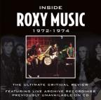 Roxy Music - Inside Roxy Music 1972-1974