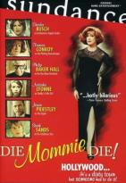 Die Mommie Die!