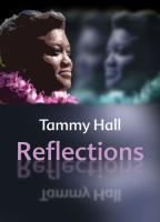 Tammy Hall - Reflections