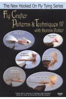 Fly Crafter Patterns and Techniques with Dennis Potter, Vol. 4