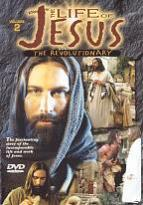 Life Of Jesus - Volume 2 - The Revolutionary