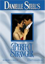 Danielle Steel's - A Perfect Stranger