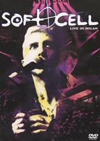 Soft Cell - Live In Milan
