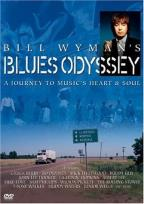 Bill Wyman's Blues Odyssey - A Journey To Music's Heart & Soul