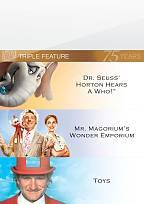 Horton Hears a Who/Toys/Mr. Magorium's Wonder Emporium