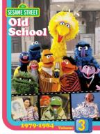 Sesame Street: Old School, Vol. 3 - 1979 - 1984