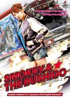 Smokey & the Bushido