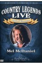 Country Legends Live Mel McDaniel