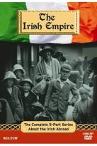 Irish Empire - The Complete 5-Part Series About The Irish Abroad
