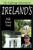 Fly Fishing Adventure: Ireland's Wild Brown Trout