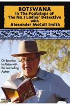 Botswana: In The Footsteps of The No.1 Ladies Detective With Alexander McCall Smith