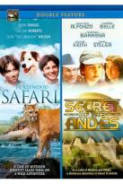 Hollywood Safari & Secret Of The Andes