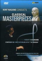 "Kent Nagano Conducts Classical Masterpieces 3 - Schumann: Symphony No. 3, ""Rhenish"""