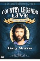 Country Legends Live Gary Morris
