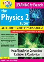 Physics 2 Tutor: Heat Transfer by Convection, Radiation & Conduction