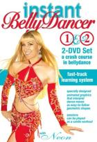 Instant Belly Dancer - A Crash Course in Bellydance (2-Pack)